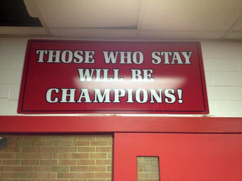 Those Who Stay Will Be Champions